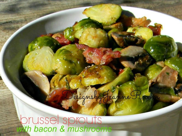 Brussel Sprouts with Bacon & Mushrooms