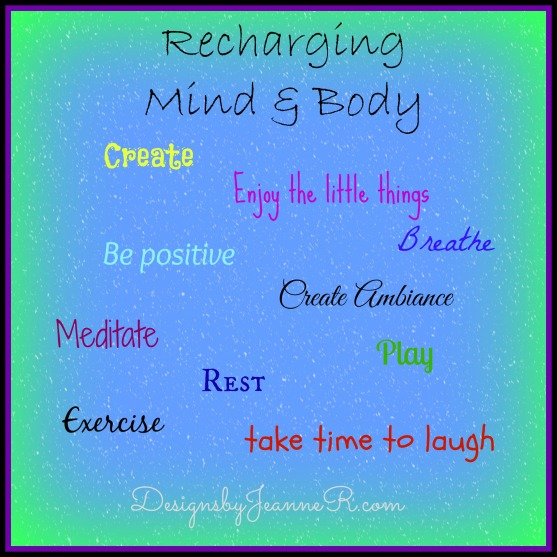 Recharging Mind & Body