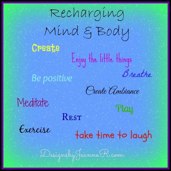 Recharging Mind & Body